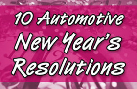10 Automotive Related New Year's Resolutions